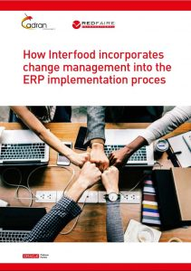 How Interfood incorporates change management into the ERP implemention proces